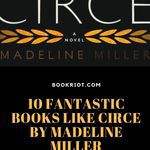 Can't get enough of the classics? Of antiquity? You'll want to read these 10 books like CIRCE by Madeline Miller. book lists | antiquity | books like CIRCE