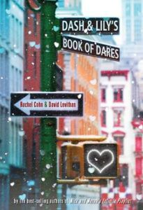 Dash and Lily's Book of Dares by Rachel Cohn and David Levithan book cover