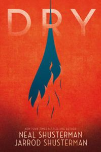 Dry by Neal and Jarrod Shusterman book cover