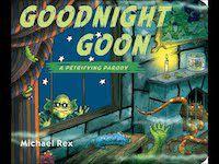 Goodnight Goon by Michael Rex