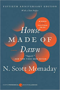 N. Scott Momaday's House Made of Dawn, an example of contemporary Native literature.