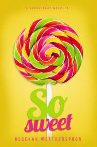 so-sweet-rebekah-weatherspoon