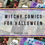 Witchy Comics For Halloween