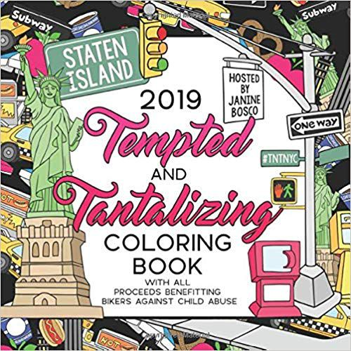 2019 Tempted & Tantalizing Coloring Book- Benefiting Bikers Against Child Abuse book cover