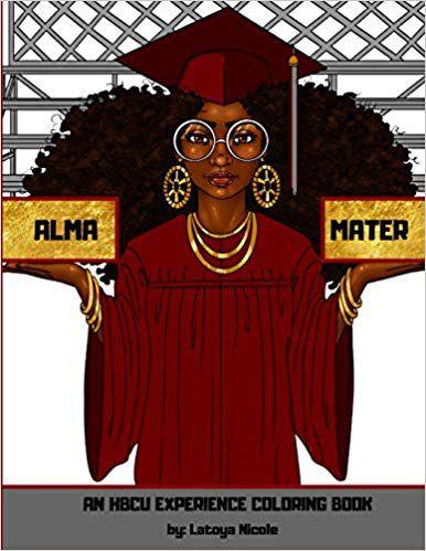 Alma Mater- An HBCU Experience Coloring Book book cover