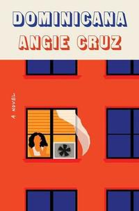 Dominicana by Angie Cruz cover