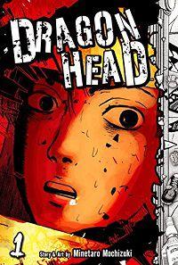 Dragon Head volume 1 cover - Minetaro Mochizuki