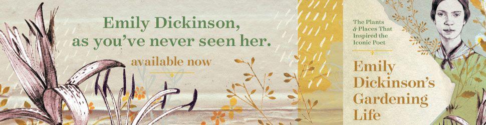 Emily Dickinson's Gardening Life ad