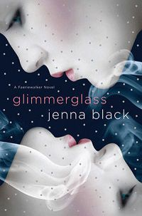 Glimmerglass by Jenna Black