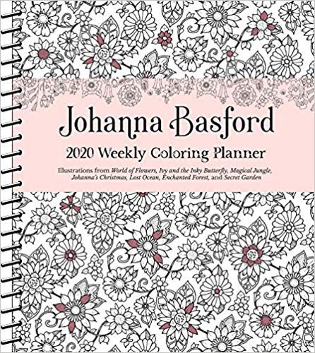 Johanna Basford 2020 Weekly Coloring Planner Calendar book cover