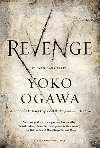 cover of Revenge- Eleven Dark Tales by Yoko Ogawa, translated by Stephen Snyder