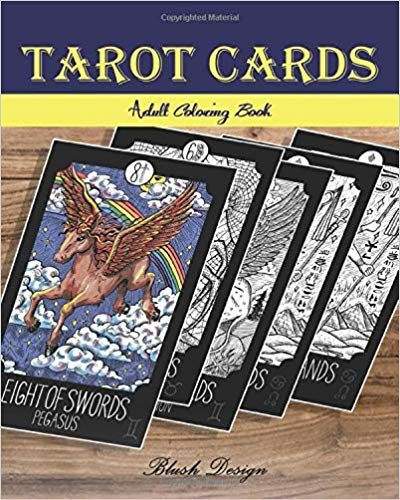 Tarot Cards- Adult Coloring Book (Stress Relieving designs, Creative Fun Drawing for Grownups & Teens Relaxation) book cover