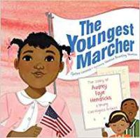 """Book Cover of a Young African American girl holding a sign that reads """"The Youngest Marcher"""""""