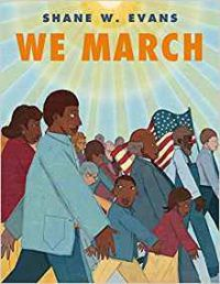 """Cover for """"We March"""" A group of African Americans Marching on Washington in 1963"""