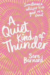 A Quiet Kind Of Thunder by Sara Barnard book cover