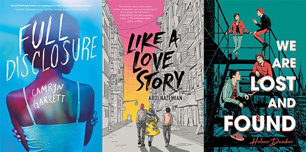 Book covers for Full Disclosure, Like a Love Story, and We Are Lost and Found