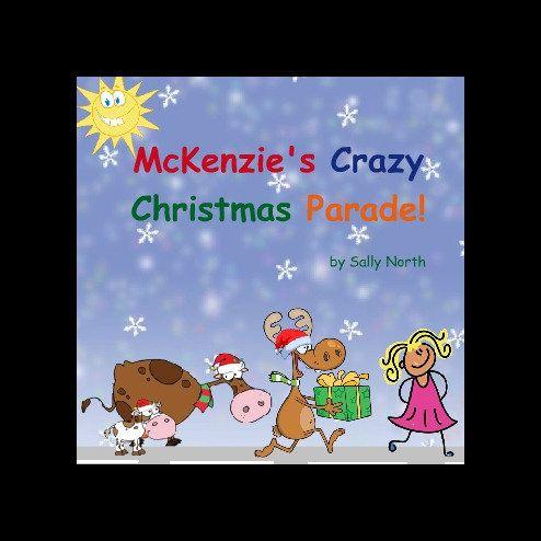 Crazy Christmas Parade Personalized Kids Book