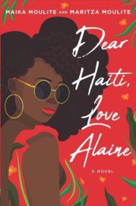 dear haiti love alaine maita moulite and maritza moulite