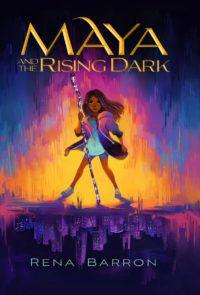 Maya and the Rising Dark cover