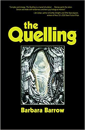 The Quelling by Barbara Barrow