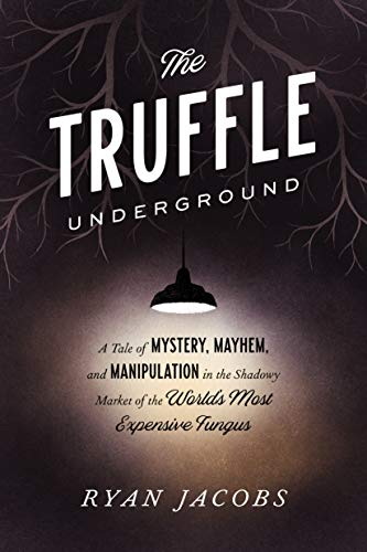 The Truffle Underground book cover