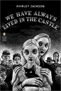we have always lived in the castle shirley jackson book cover books about villains