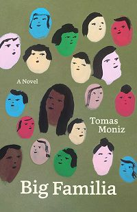 Big Familia Tomas Moniz cover in great independent press books