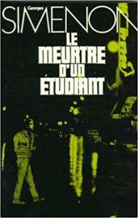 Le meurtre d'un étudiant by Georges Simenon cover