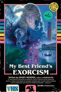 cover image of My Best Friend's Exorcism by Grady Hendrix