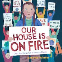 cover of Our House Is on Fire by Jeanette Winter