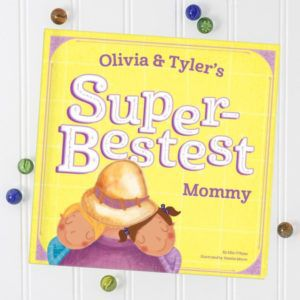 Personalized Super Bestest Mommy Book