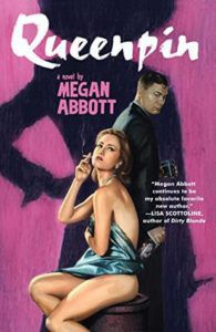 Queenpin by Megan Abbot