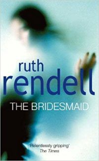 The Bridesmaid by Ruth Rendell cover