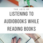 In this day and age where print books are still being pitted against audiobooks, listening to audiobooks while reading books saves us all the trouble. | BookRiot.com | Audiobooks | Multitasking | Reading Comprehension | Ebooks | Literary Fiction |