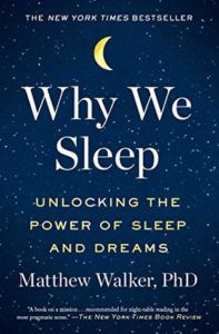 Why We Sleep by Matthew Walker book cover