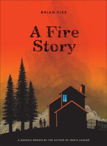 A Fire Story graphic memoir book cover