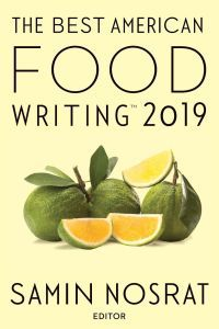 Best American Food Writing 2019 edited by Samin Nosrat book cover