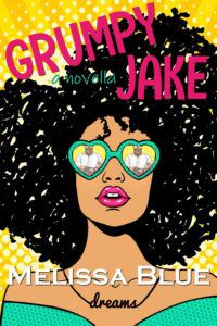 cover image of Grumpy Jake by Melissa Blue