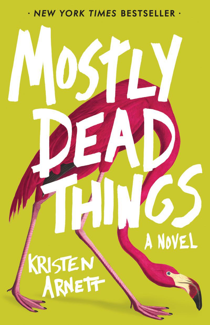 cover of Mostly Dead Things by Kristen Arnett