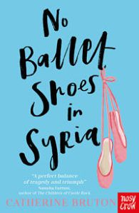 No Ballet Shoes In Syria by Catherine Bruton book cover