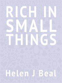 Rich in Small Things Book Cover