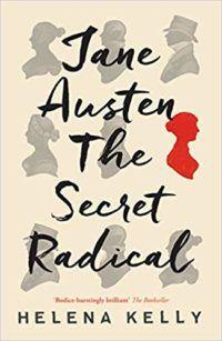 Jane Austen The Secret Radical cover