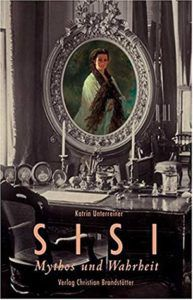 cover of Sisi Myth and Truth by Katrin Unterreiner