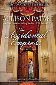 cover of The Accidental Empress by Allison Pataki