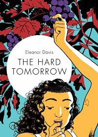 Cover of The Hard Tomorrow by Davis