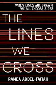 The Lines We Cross by Randa Abdel-Fattah book cover