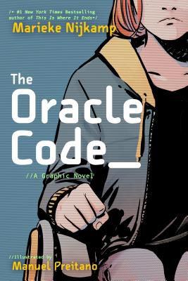 cover of The Oracle Code by Marieke Nijkamp & Manuel Preitano