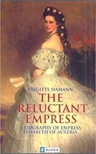 cover of The Reluctant Empress by Brigitte Hamann