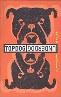 topdog underdog by suzan lori parks