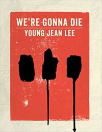 we're gonna die by young jean lee cover